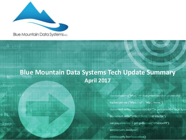 Tech update summary from blue mountain data systems april 2017 malvernweather Images