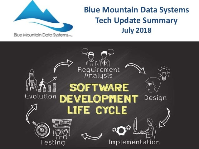 Blue Mountain Data Systems Tech Update Summary July 2018