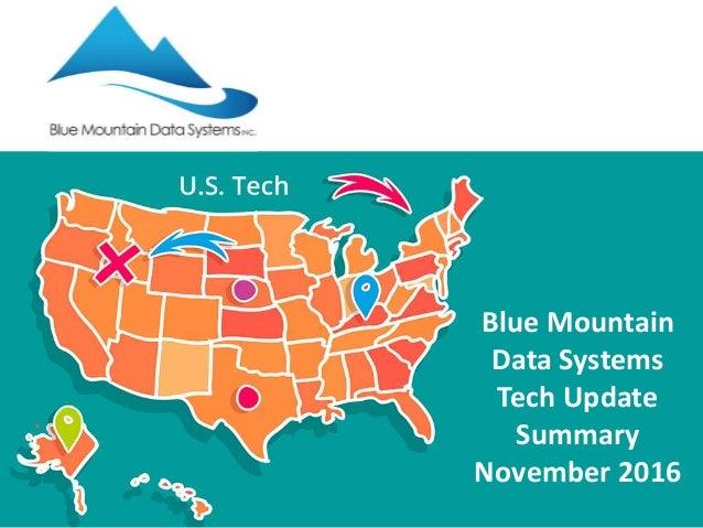 Blue Mountain Data Systems Tech Update Summary November 2016