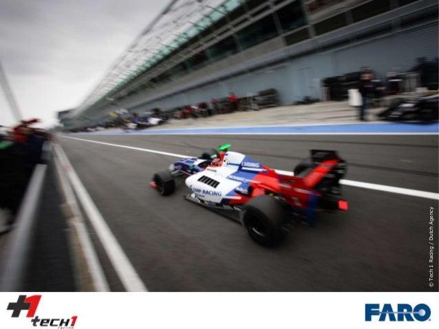 © Tech 1 Racing / Dutch Agency