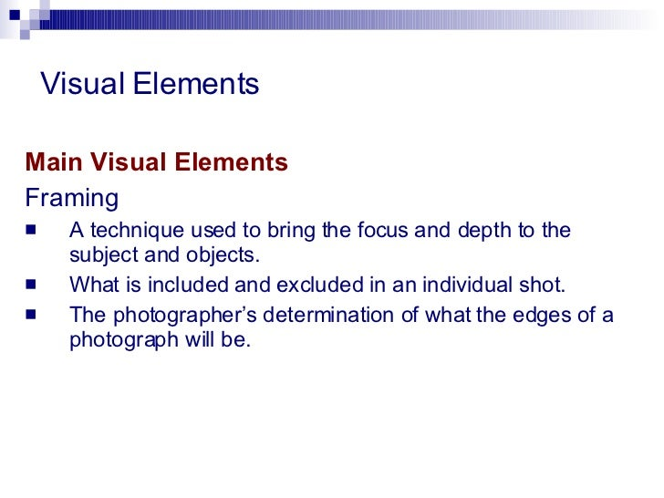 The Visual Elements : Visual elements