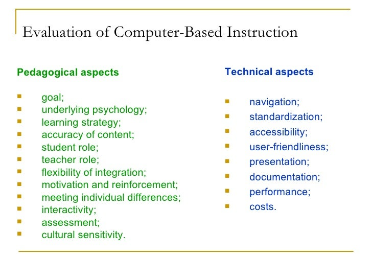 development of a computer based instruction Development although considerable research indicates that computer-assisted  instruction can have a positive impact on learning for students of all ages and in.