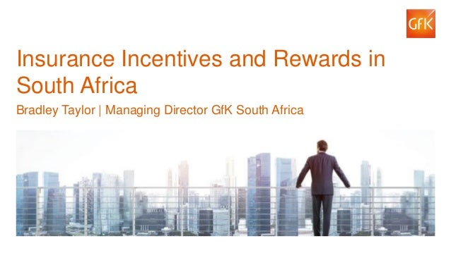 1© GfK 2016 | Innovatielab – Lessons from abroad Insurance Incentives and Rewards in South Africa Bradley Taylor | Managin...