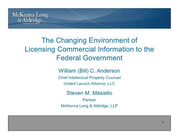 The Changing Environment ofLicensing Commercial Information to the          Federal Government          William (Bill) C. ...