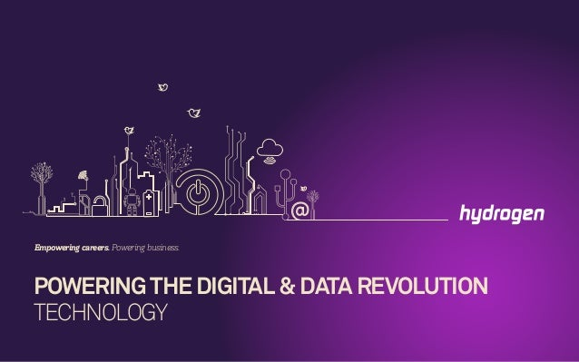 POWERING THE DIGITAL & DATA REVOLUTION TECHNOLOGY Empowering careers. Powering business.