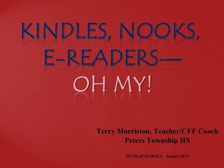Terry Morriston, Teacher/CFF Coach Peters Township HS TECHAPALOOZA  August 2011