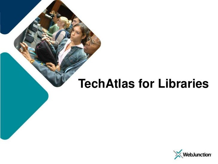 TechAtlas for Libraries<br />