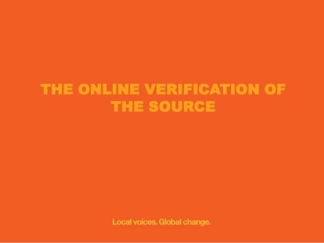 Social Media ID Direct engagement  Media authentication  Timing  ID of the Content on the Social media  Online verificatio...