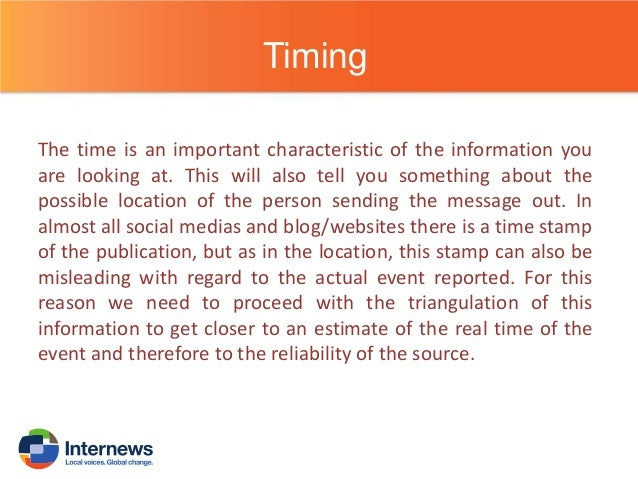Check time stamp  Is the time close to the time of the event?  YES  NO  The source may be a primary source  The source may...