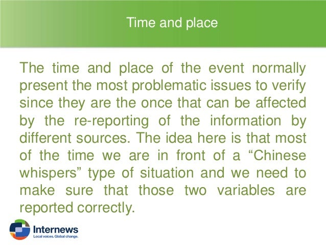 Spelling: if the original language of the reporter it is different than the one of the report, you can find that a place m...