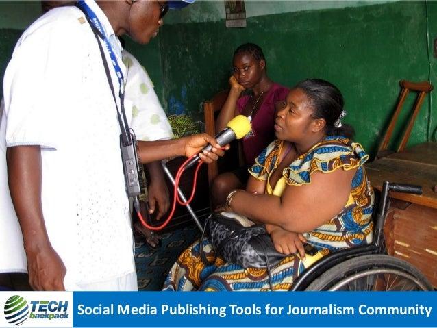 Social Media Publishing Tools for Journalism Community