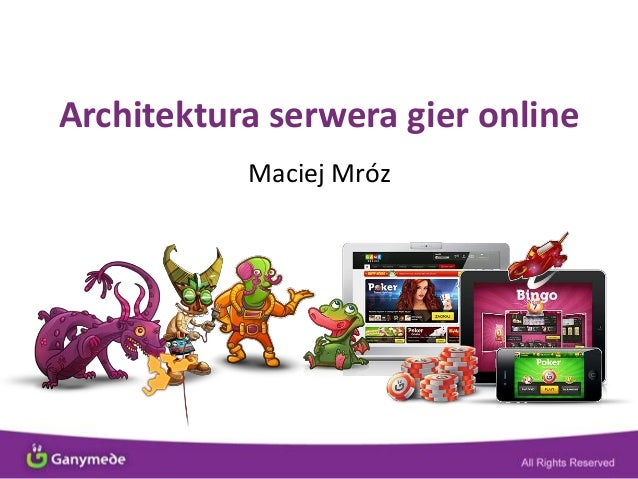 Architektura serwera gier onlineMaciej Mróz
