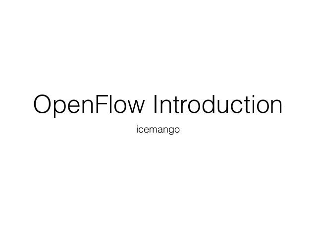 OpenFlow Introduction icemango