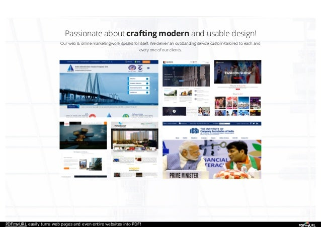 PDFmyURL easily turns web pages and even entire websites into PDF! Passionate about crafting modern and usable design! Our...