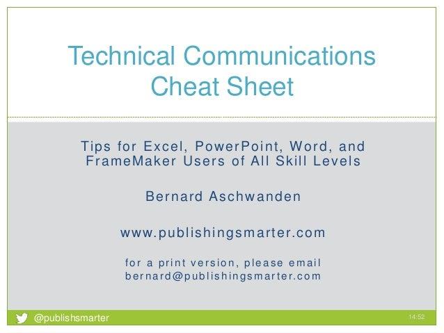 Tips for Excel, PowerPoint, Word, and FrameMaker Users of All Skill Levels Bernard Aschwanden www.publishingsmarter.com fo...