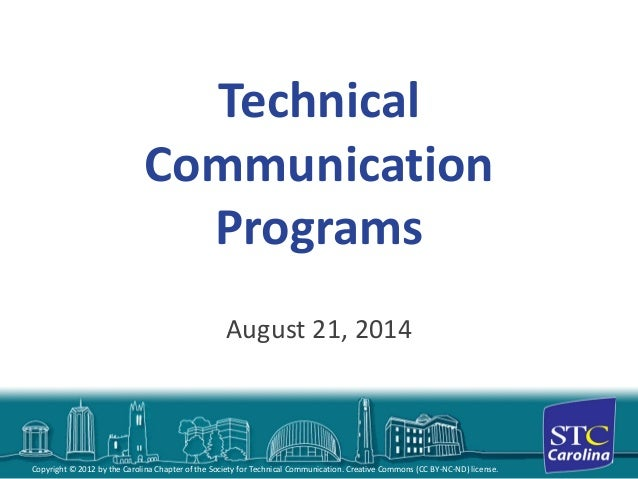 Copyright © 2012 by the Carolina Chapter of the Society for Technical Communication. Creative Commons (CC BY-NC-ND) licens...