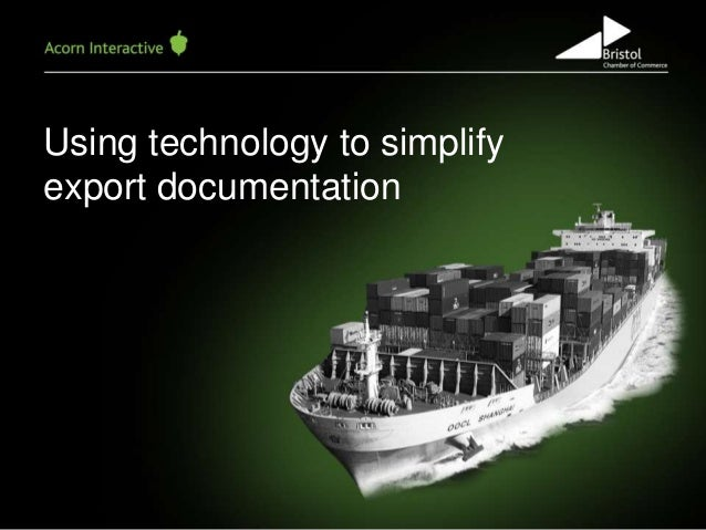 Using technology to simplify export documentation