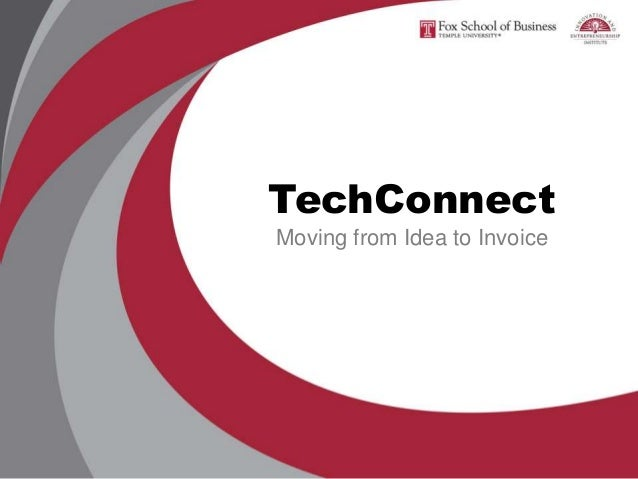 TechConnect Moving from Idea to Invoice