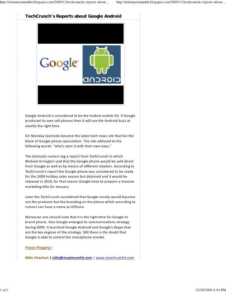 http://nitinmaximumhit.blogspot.com/2009/12/techcrunchs-reports-about-...   http://nitinmaximumhit.blogspot.com/2009/12/te...
