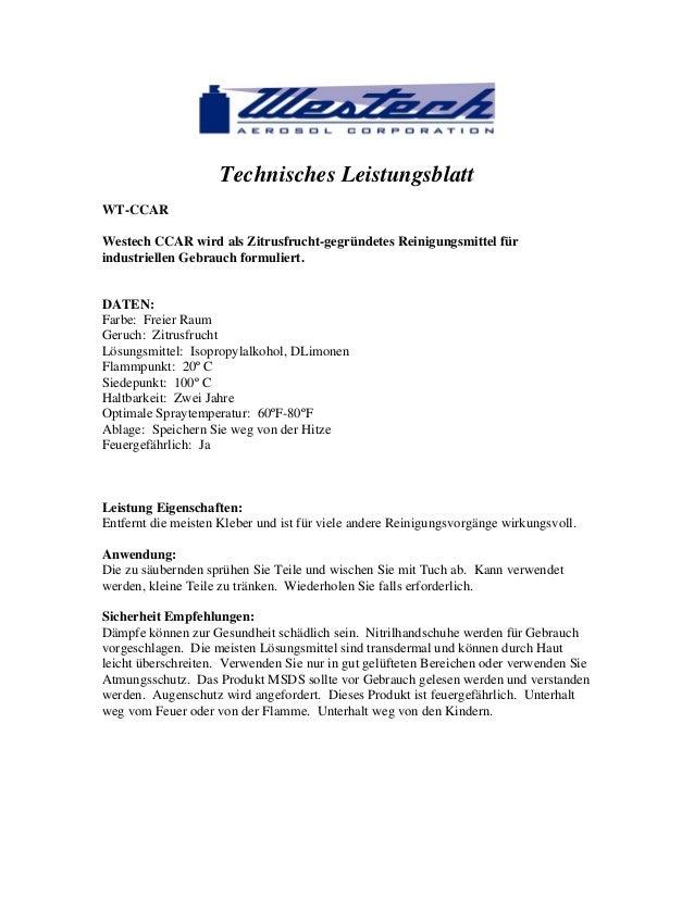 Technisches Leistungsblatt WT-CCAR Westech CCAR wird als Zitrusfrucht-gegründetes Reinigungsmittel für industriellen Gebra...