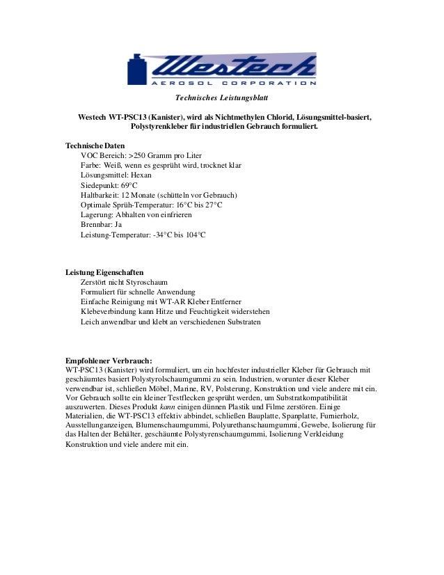 Technisches Leistungsblatt Westech WT-PSC13 (Kanister), wird als Nichtmethylen Chlorid, Lösungsmittel-basiert, Polystyrenk...