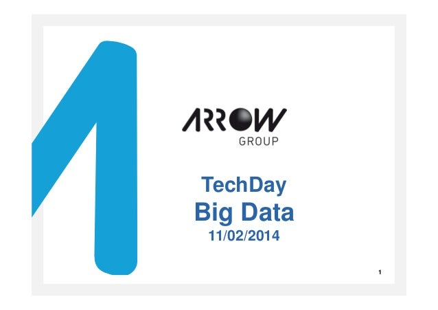 Cliquez pour modifier le style du titre TechDay Big Data 11/02/2014 1