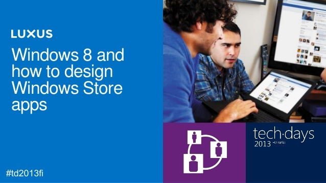 Windows 8 andhow to design   RégisWindows Store   Laurent                Director of Operations,apps            Global Kno...