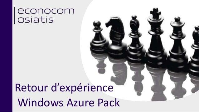 Retour d'expérience Windows Azure Pack