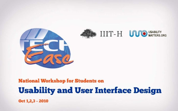 TechEase-2010, Presented by IIIT-Hyderabad and UsabilityMatters.Org<br />