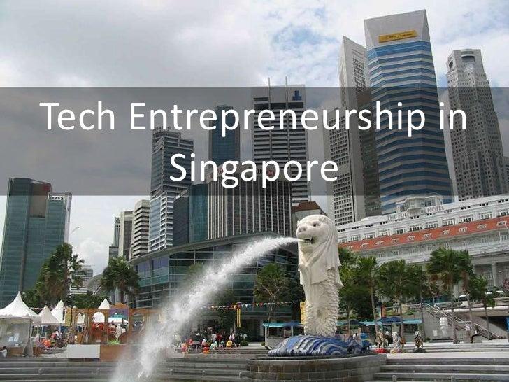 Tech Entrepreneurship in Singapore<br />