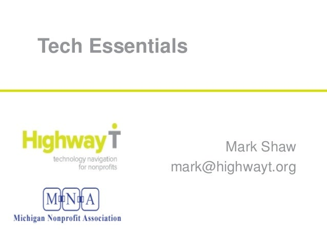 Tech EssentialsMark Shawmark@highwayt.org