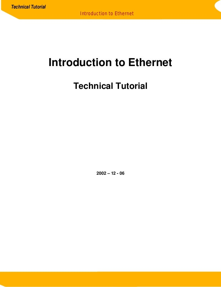 Technical Tutorial                           Introduction to Ethernet                     Introduction to Ethernet        ...