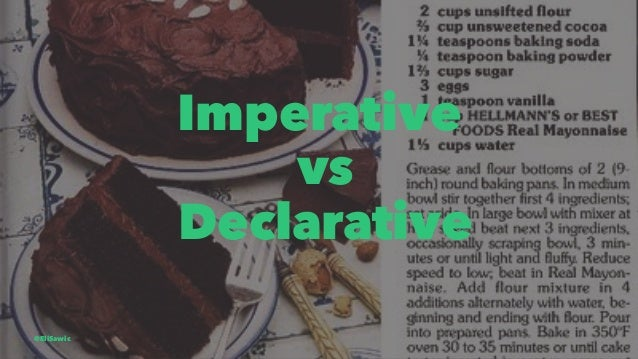 Imperative vs Declarative @EliSawic