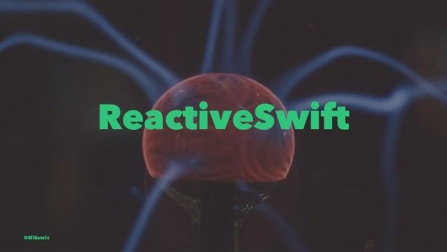 ReactiveSwift @EliSawic