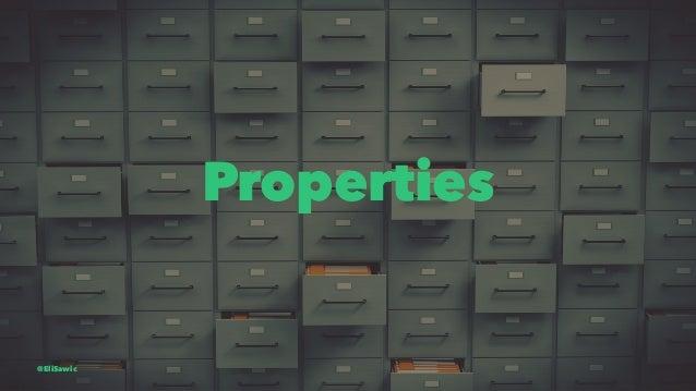 Properties @EliSawic