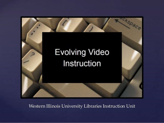{ Western Illinois University Libraries Instruction Unit