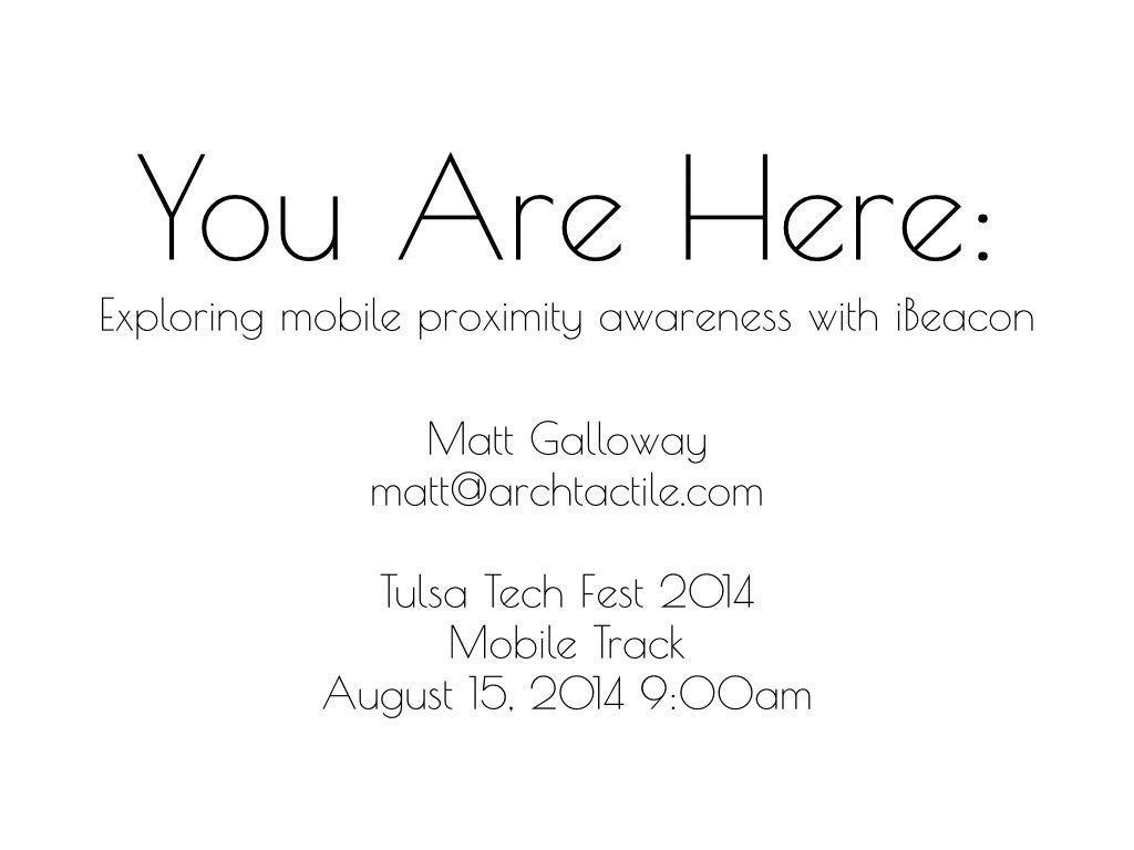 You Are Here: Exploring mobile proximity awareness with iBeacon