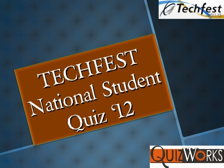 TECHFEST National Student Quiz '12