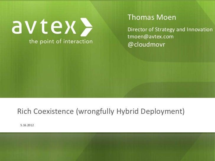 Thomas Moen                              Director of Strategy and Innovation                              tmoen@avtex.com ...