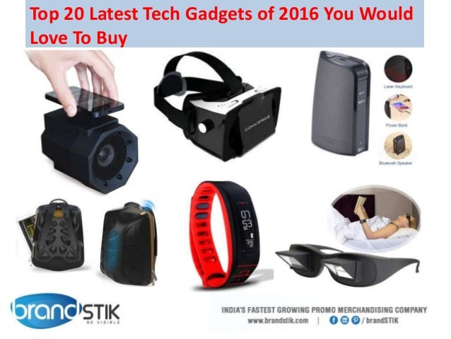 latest and greatest tech gadgets top 20 tech gadgets of 2016 you would to buy 22140