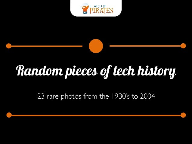 Random pieces of tech history 23 rare photos from the 1930's to 2004