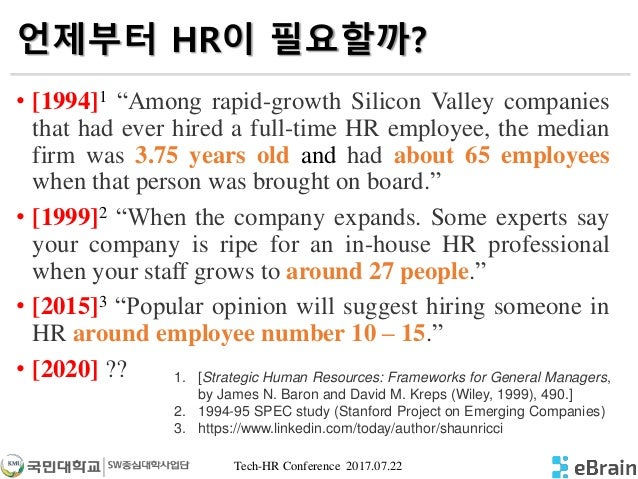 """Tech-HR Conference 2017.07.22 언제부터 HR이 필요할까? • [1994]1 """"Among rapid-growth Silicon Valley companies that had ever hired a ..."""