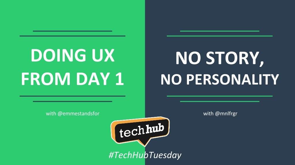 "TechHub 101 ""Where to start from UX/UI"""
