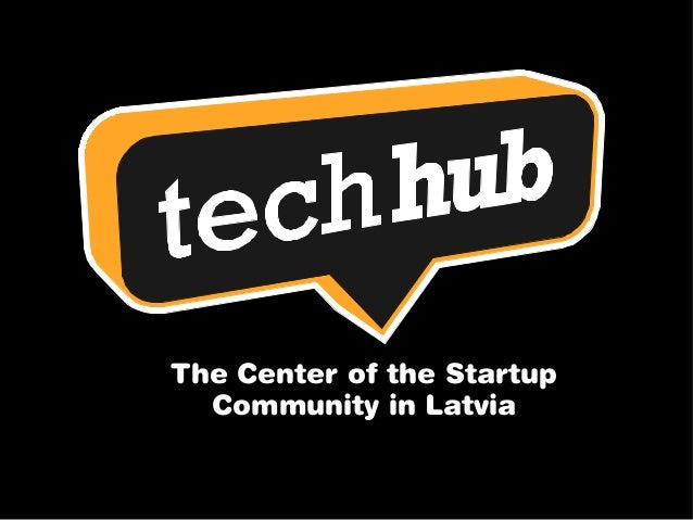 The Center of the Startup Community in Latvia