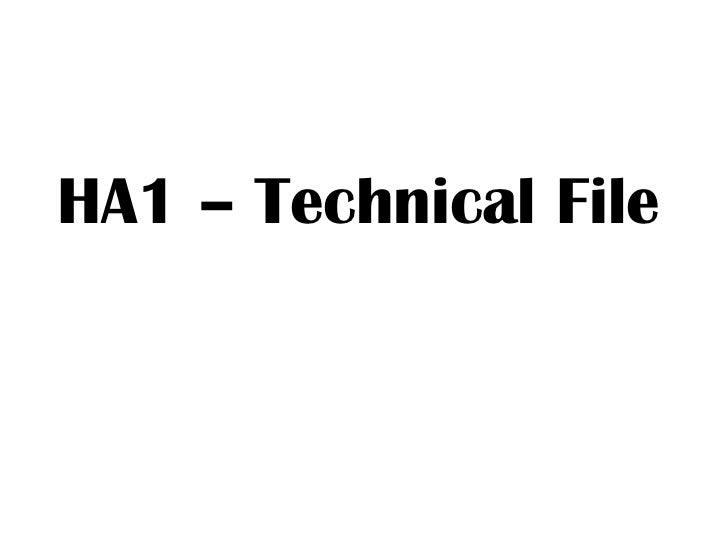 HA1 – Technical File