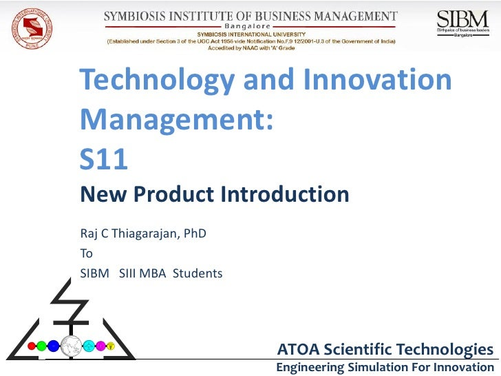 Technology and InnovationManagement:S11New Product IntroductionRaj C Thiagarajan, PhDToSIBM SIII MBA Students             ...