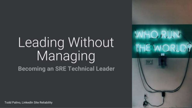 Leading Without Managing: Becoming an SRE Technical Leader