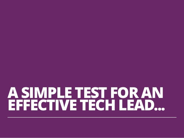 WHAT DOES A GOOD TECH LEAD FOCUS ON?