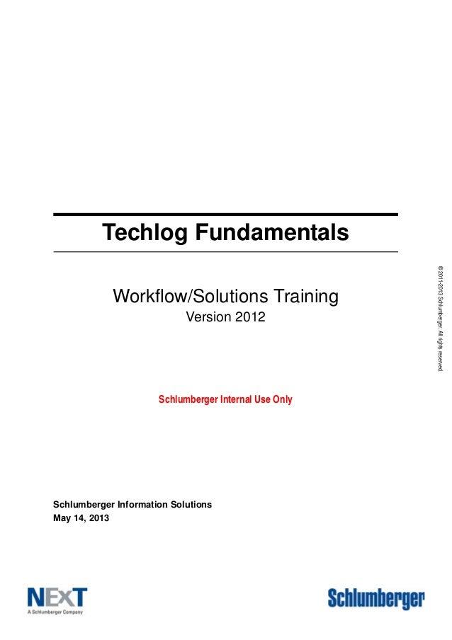 Manuel logiciel techlog 2012 techlog fundamentals workflowsolutions training version 2012 schlumberger fandeluxe Gallery