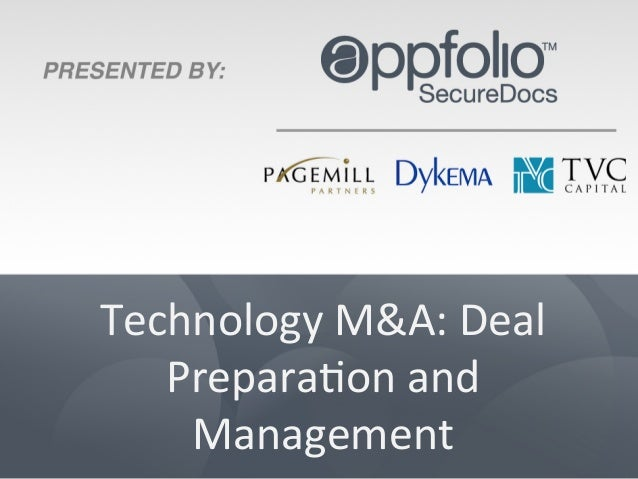 Technology	   M&A:	   Deal	    Prepara4on	   and	    Management